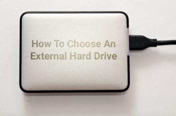 Choosing the right external hard drive