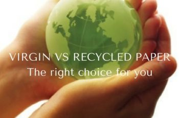 Virgin or recycled paper
